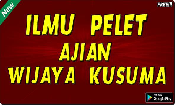 Ilmu Pelet Ajian Wijaya Kusuma screenshot 1