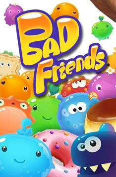 Bad Friends apk 截图