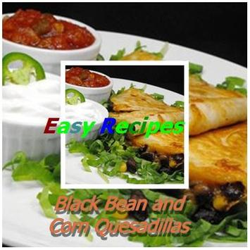 Black Bean & Corn Quesadillas poster