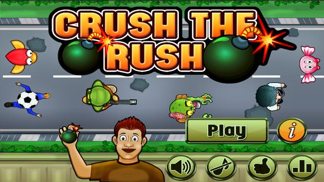 Crush The Rush apk screenshot