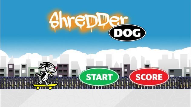 Shredder Dog poster