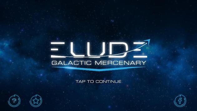 Elude Galactic Mercenary Test (Unreleased) poster