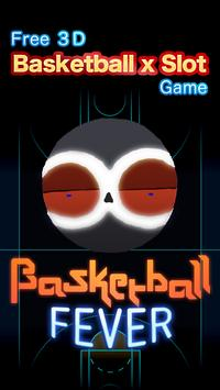 Basketball Fever -Free 3D Game poster