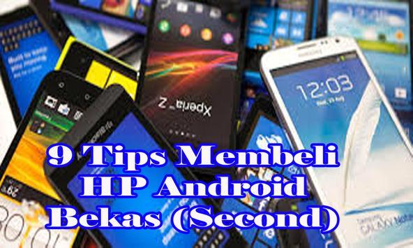 Tips Membeli HP Android Bekas (Second) screenshot 1