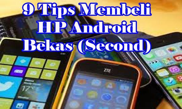 Tips Membeli HP Android Bekas (Second) screenshot 2