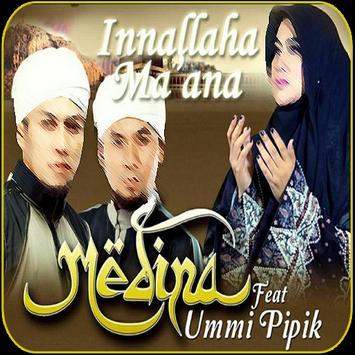 Innallaha Ma'ana Medina feat ummi pipik poster