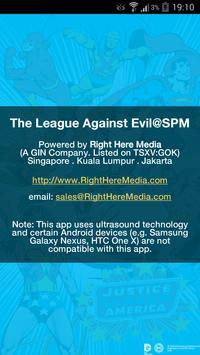 The League Against Evil@SPM screenshot 1