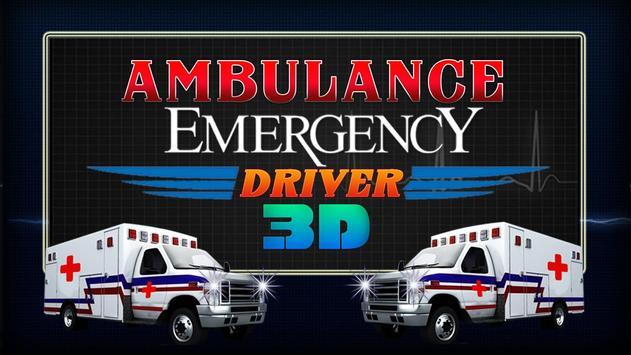 Ambulance Emergency Driver 3D poster