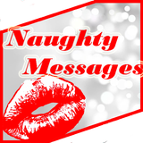 Naughty Messages