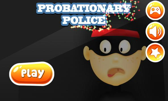 Probationary Police poster
