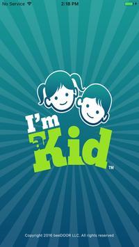 I am a Kid poster