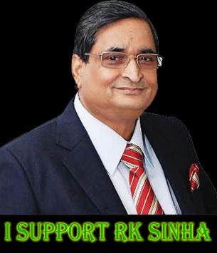 I Support RK SINHA poster