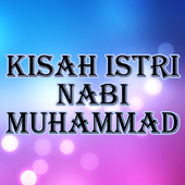 Kisah Istri Nabi Muhammad Saw icon