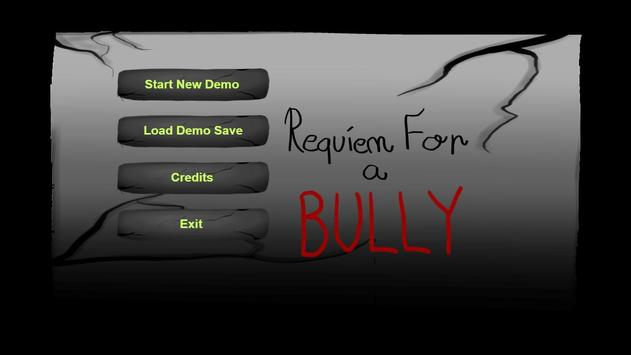 Requiem for a Bully (DEMO) poster