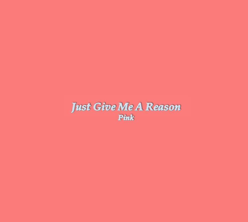 Just Give Me A Reason Lyrics For Android Apk Download