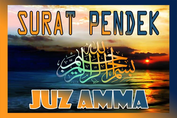 Surat Pendek Juz Amma For Android Apk Download