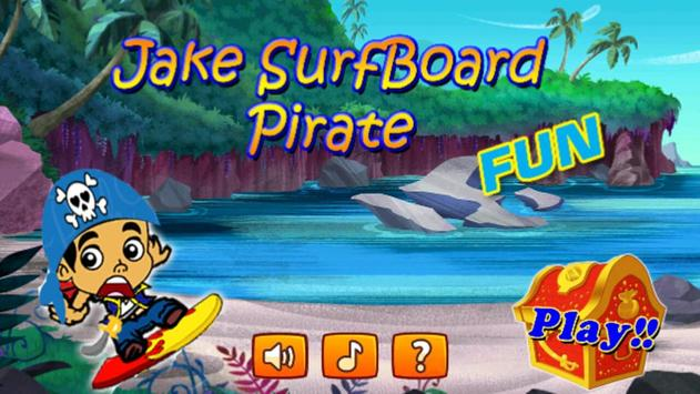Jake SurfBoard Pirate poster