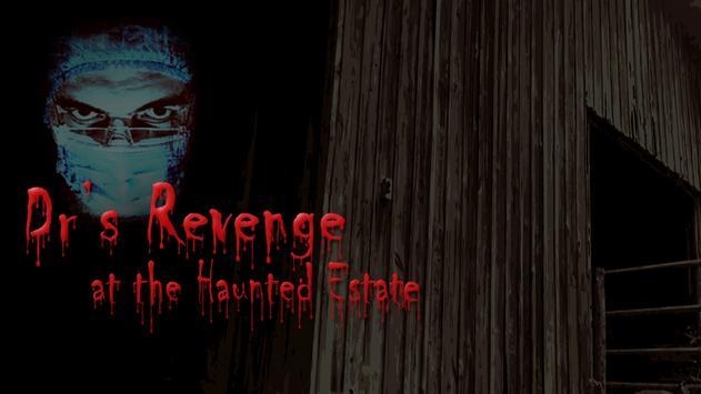 Haunted Estate: Dr's Revenge poster