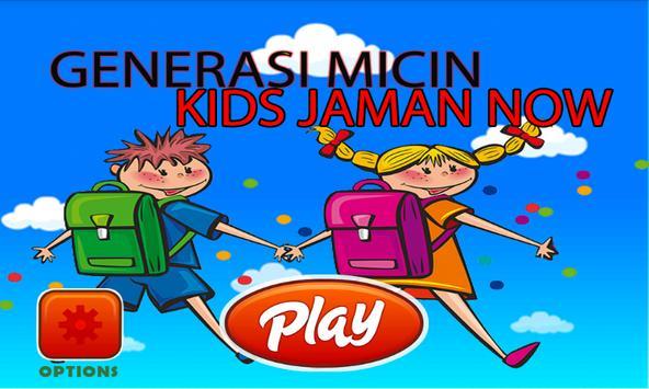 GenerasiMicin KidsJamanNow poster
