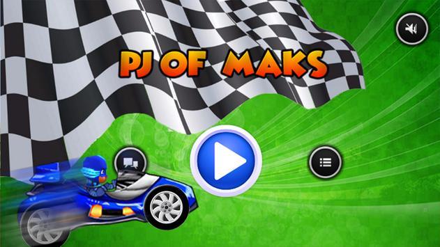 🎬 Pj of maks Racing poster