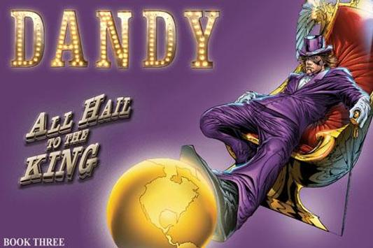 DANDY All Hail To The King poster