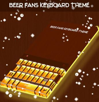 Beer Fans Keyboard Theme poster