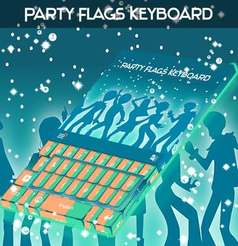 Party Flags Keyboard poster