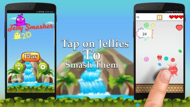 Jelly Smasher 2D poster
