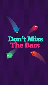 Don't Miss The Bars poster