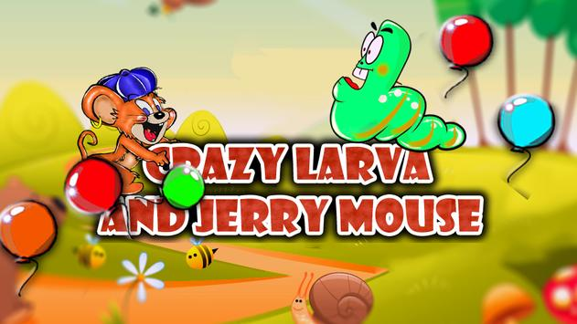 Crazy Larva and Jerry Mouse poster