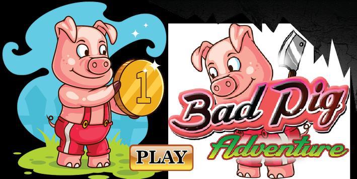 Bad Pig Adventure poster