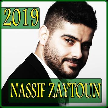 اغاني ناصيف زيتون 2019 بدون نت - nassif zaytoun poster
