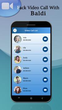 Video Call With Baldi Prank 2018 screenshot 2