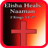 Bible Story : Elisha Heals Naaman icon