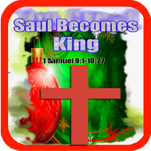 Bible Srory : Saul Becomes King icon