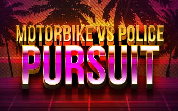 Motorbike Police Pursuit poster