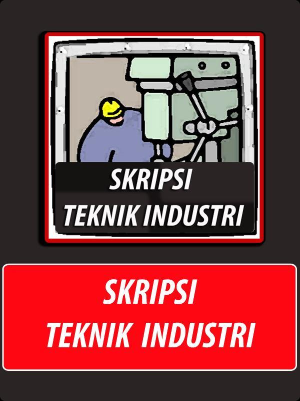 Skripsi Teknik Industri For Android Apk Download