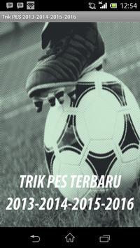 Trik PES 2013-2014-2015-2016 poster