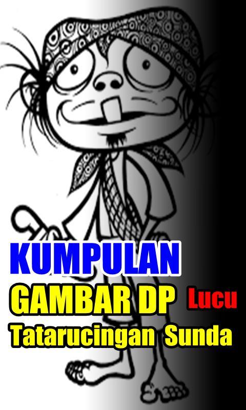 Dp Kosa Kata Tataruncingan Sunda Lucu Abis For Android