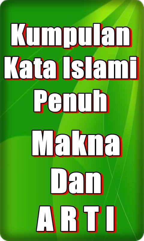 Kata Kata Islami Penuh Makna For Android Apk Download
