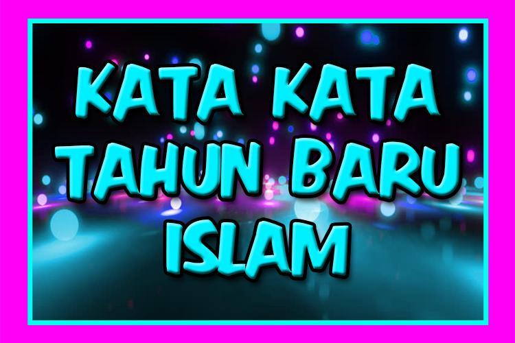 Kata Bijak Tahun Baru Islam For Android Apk Download