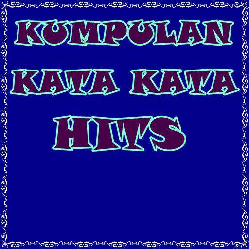 Kumpulan Kata Kata Hits Complete For Android Apk Download