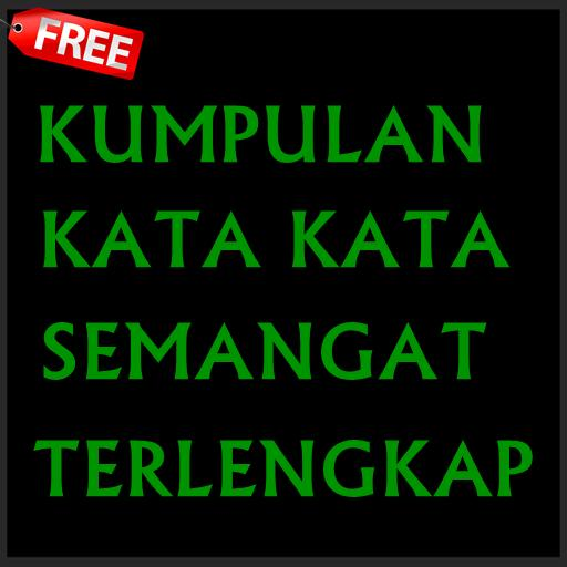 Kumpulan Kata Kata Semangat For Android Apk Download