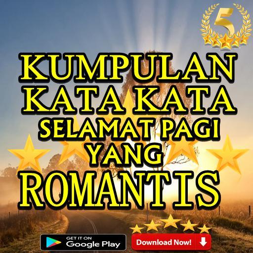 Kumpulan Kata Kata Selamat Pagi Yang Romantis Für Android