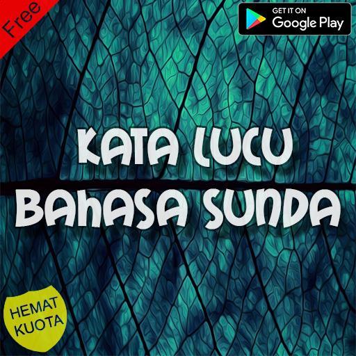 Kumpulan Kata Lucu Bahasa Sunda Ternow Dan Terbaik Para Android Apk Baixar