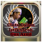 Kumpulan Lagu Gus Azmi|Cinta Dalam Istikhoroh mp3 icon
