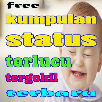 kumpulan status terlucu tergokil terbaru poster