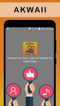 Famous For Kwai : Liker & Follower for kwaii Video poster