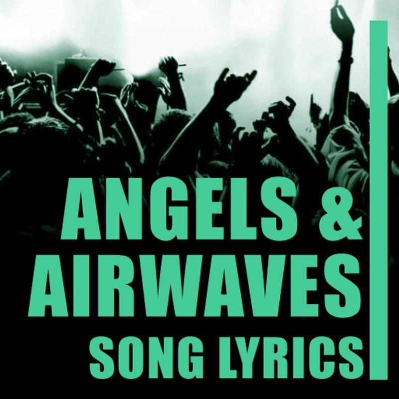 Angels Airwaves Lyrics Top Hits For Android Apk Download