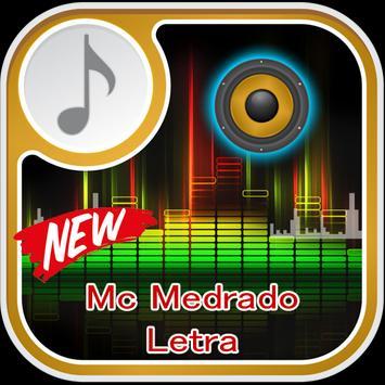 Mc Medrado Letra Musica poster